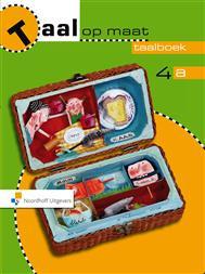 Taal op maat 2e editie 4b Leerlingenboek