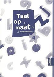 Taal op maat spelling 4 werkboek