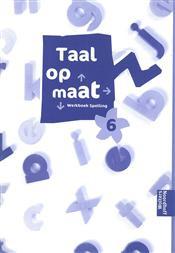 Taal op maat spelling 6 werkboek
