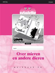 9789027669568 Estafette werkboek E4 Over mieren en andere dieren