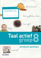 Taal actief 4e editie Spelling 8A werkboek