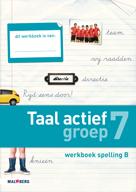 Taal actief 4e editie Spelling 7B werkboek