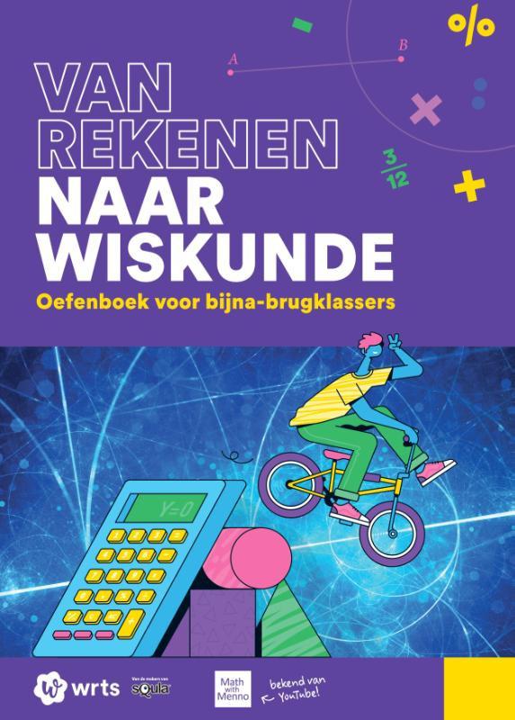 Van Rekenen naar Wiskunde