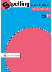 Spelling op maat 2e editie 5b Antwoordenboek