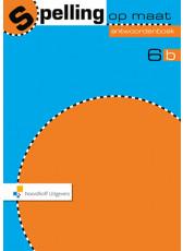 Spelling op maat 2e editie 6b Antwoordenboek