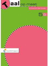 Taal op maat 2e editie 5b Antwoordenboek