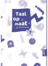 Taal op maat spelling 7 werkboek