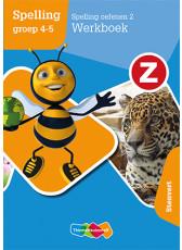 Z-Spelling - Spelling oefenen 2 Stenvert - groep 4-5 Werkboek