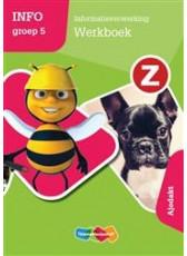 Z-Info groep 5 - Informatieverwerking Werkboek - Ajodakt