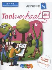 Taalverhaal.nu Spelling 5 Leerlingenboek