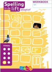 Spelling in de lift adaptief - niveau 1 - werkboek