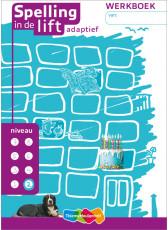 Spelling in de lift adaptief - niveau 2 - werkboek