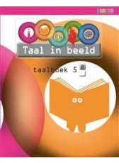Taal in beeld 2 - groep 5 - taalboek A