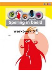 Spelling in Beeld 2 - groep 5 - Werkboek A