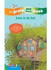 Het Grote AVI Start boek - Kom in de hut