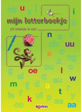 Van beginnende geletterdheid tot lezen - Mijn letterboekje nieuw werkboekje