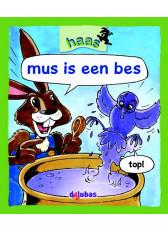 Haas - mus is een bes (Boeken)