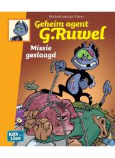 Geheim agent G. Ruwel / Missie geslaagd (AVI-E5)