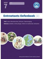 Entreetoets oefenboek 2 - Opgaven voor rekenen en taal - Groep 7