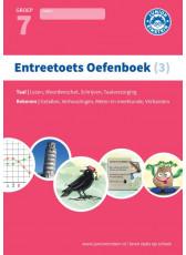 Entreetoets oefenboek 3 - Opgaven voor rekenen en taal - Groep 7