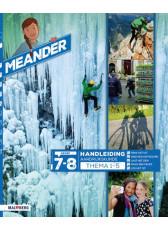 Meander 2 - groep 7-8 handleiding thema 1 t/m 5
