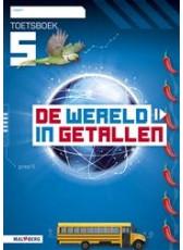 Wereld in getallen 5 - gr5 - toetsboek