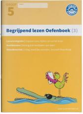 Begrijpend lezen groep 5 - Oefenboek 3