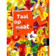 9789001147839 Taal op maat taal 6b leerlingenboek