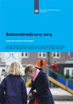 Basisonderwijs 2013-2014 – Gids voor ouders en verzorgers
